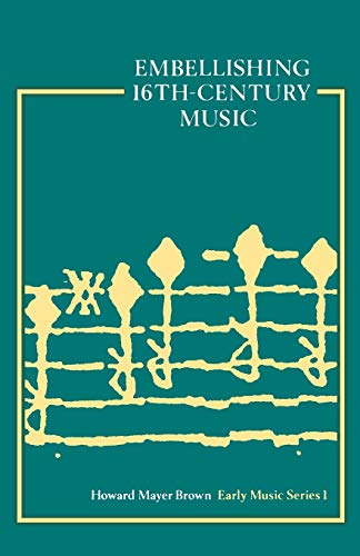 9780193231757: Embellishing 16th Century Music (Early Music Series)