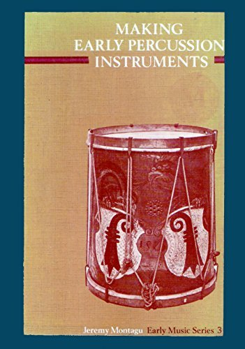 9780193231771: Making Early Percussion Instruments (Early Music Series)