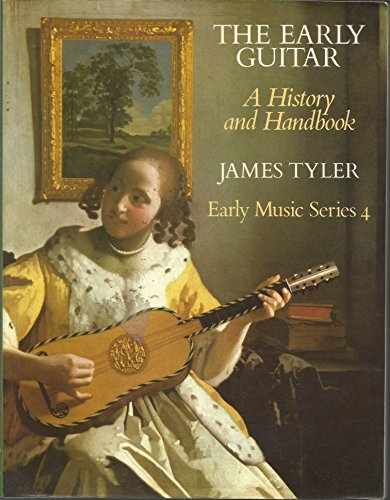 9780193231825: The Early Guitar: A History and Handbook (Early Music Series)
