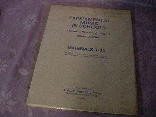 9780193231962: Experimental Music in Schools: Towards a New World of Sound Materials 1-20