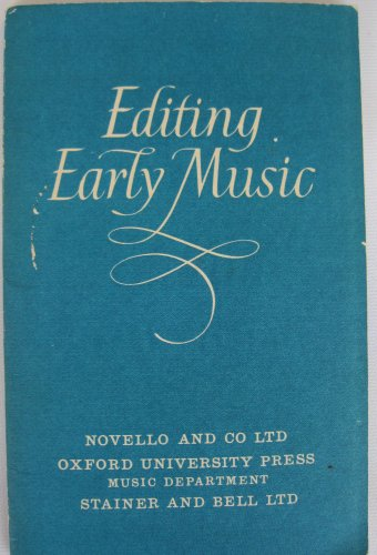 9780193232006: Editing Early Music: Notes on the Preparation of Printers Copy