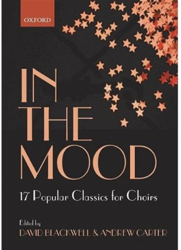 9780193302013: In the Mood: 17 Jazz Classics for Choirs (Lighter Choral Repertoire)