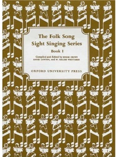 9780193302518: The Folk Song Sight Singing Series, Book 1