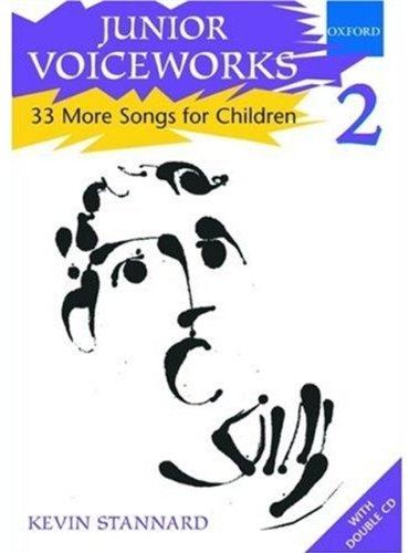 9780193355743: Junior Voiceworks 2: 33 More Songs for Children