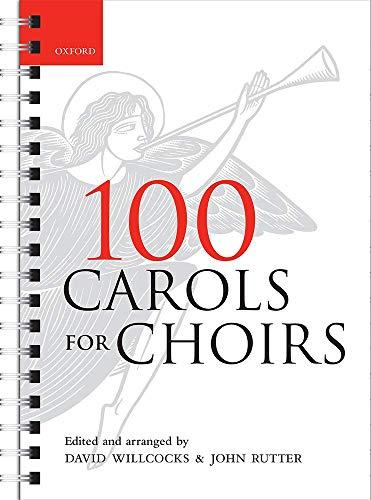 9780193355798: 100 Carols for Choirs: Spiral-bound paperback