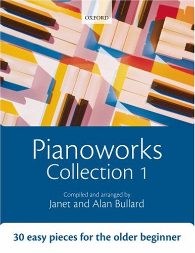 9780193355835: Pianoworks Collection 1: 30 easy pieces for the older beginner