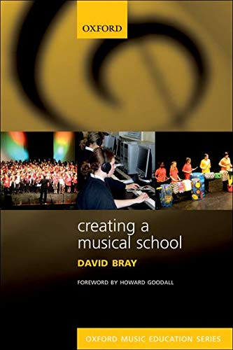 9780193355880: Creating a Musical School (Oxford Music Education)