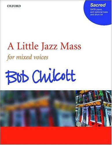 9780193356177: A Little Jazz Mass: SATB vocal score