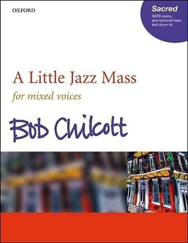 9780193356177: A Little Jazz Mass SATB: Vocal score