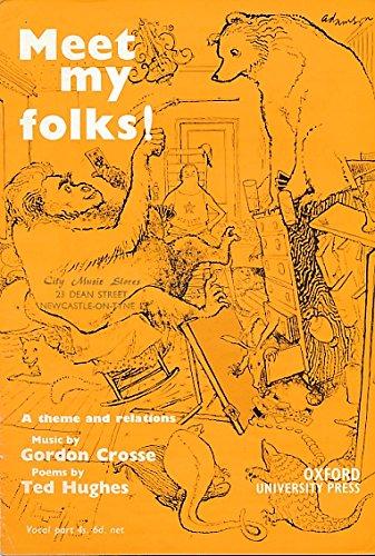 Meet My Folks! A Theme and Relations: HUGHES, Ted [lyrics];