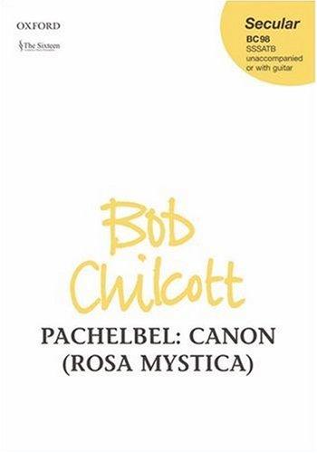 Canon (Rosa Mystica): Vocal Score