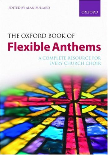 9780193358959: The Oxford Book of Flexible Anthems: Paperback