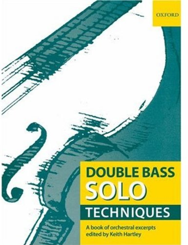9780193359116: Double Bass Solo Techniques: A book of orchestral excerpts