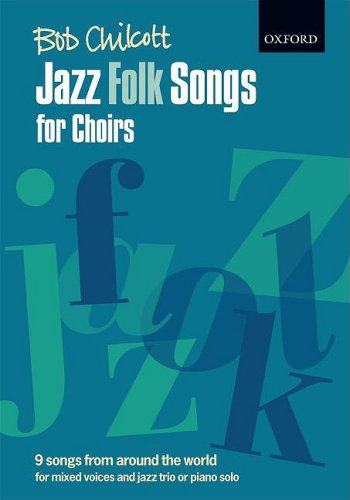 9780193359246: Jazz Folk Songs for Choirs: 9 songs from around the world Vocal score