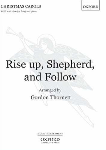 9780193359277: Rise up, Shepherd, and Follow: Vocal score