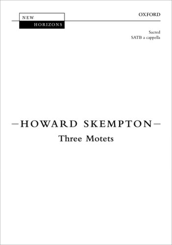 9780193360105: Three Motets: Vocal score (New Horizons)