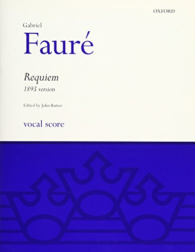9780193361034: Faure Requiem (1893 version): Vocal score (Classic Choral Works)
