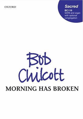 9780193362727: Morning has broken: Vocal score