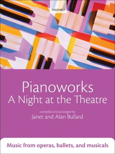 9780193365896: Pianoworks: A Night at the Theatre: Music from operas, ballets, and musicals