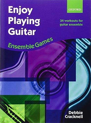 9780193367685: Enjoy Playing Guitar: Ensemble Games: 34 workouts for guitar ensemble