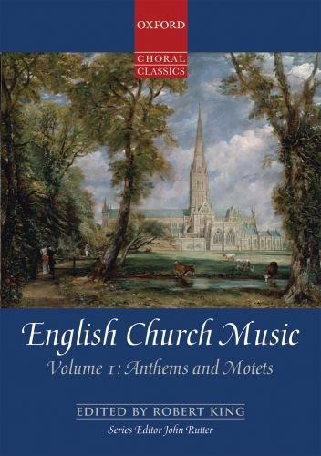 9780193368415: English Church Music, Volume 1: Anthems and Motets: Vocal score (Oxford Choral Classics Collections)