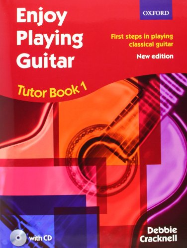 9780193371347: Enjoy Playing Guitar Tutor Book 1 + CD: First steps in playing classical guitar