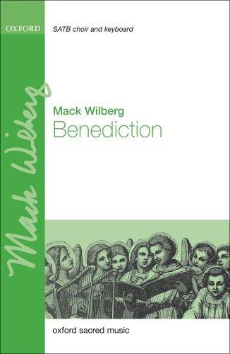 Benediction: Wilberg, Mack