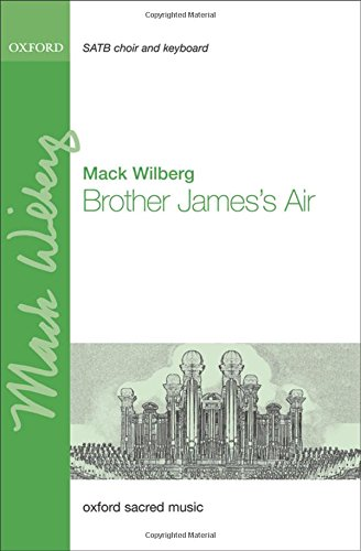 Brother Jamess Air: Vocal score: Mack Wilberg