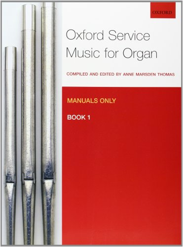 9780193372634: Oxford Service Music for Organ: Manuals only, Book 1