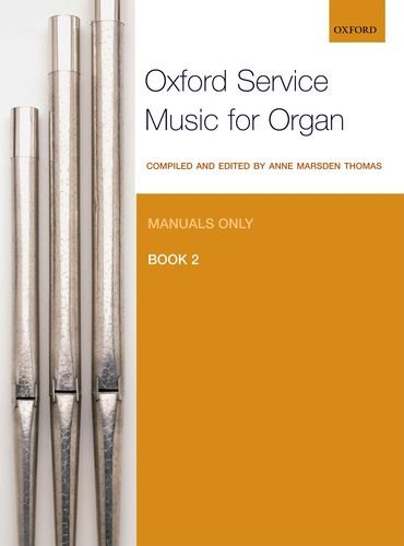 9780193372641: Oxford Service Music for Organ: Manuals only, Book 2