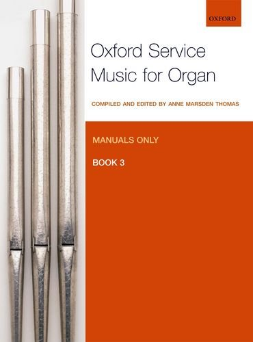 9780193372658: Oxford Service Music for Organ: Manuals only, Book 3