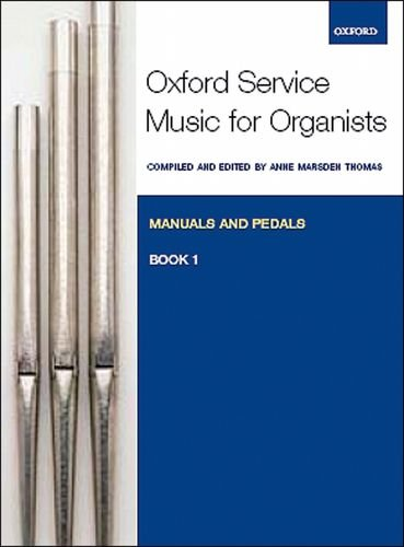 9780193372665: Oxford Service Music for Organ: Manuals and Pedals, Book 1