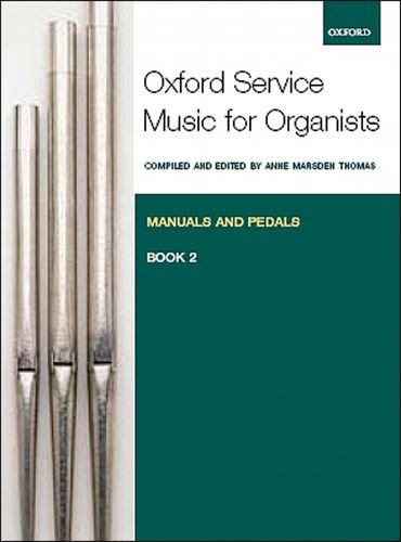 9780193372672: Oxford Service Music for Organ: Manuals and Pedals, Book 2