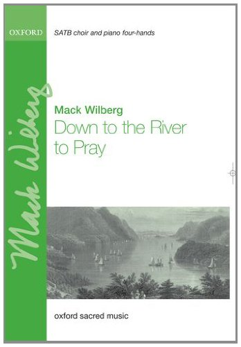 9780193375185: Down to the river to pray: Vocal score