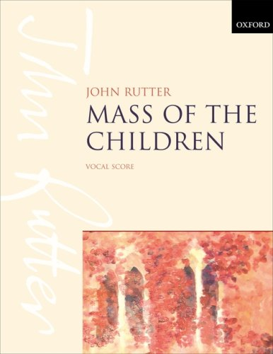 9780193380943: Mass of the Children: For Soprano and Baritone Soli, Children's Choir, Mixed Choir, and Orchestra