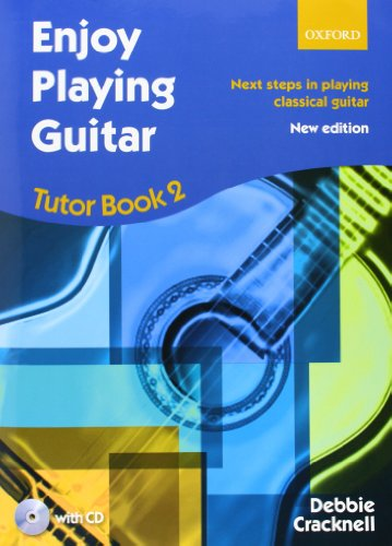 9780193381407: Enjoy Playing Guitar Tutor Book 2 + CD: Next steps in playing classical guitar