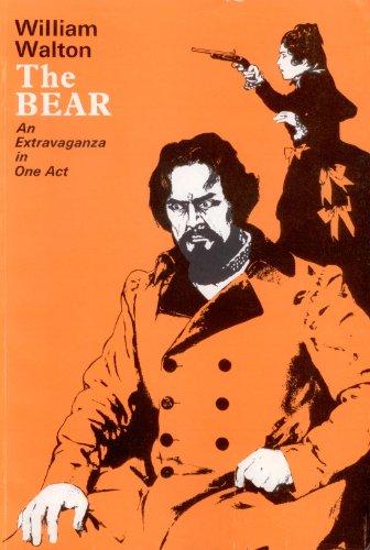The Bear: An Opera Vocal Score (English and German Edition) (0193384418) by William Walton; Paul Dehn; Ernst Roth; Roy Douglas; Anton Pavlovich Chekhov; Library of Congress Serge Koussevitzky Music Foundation
