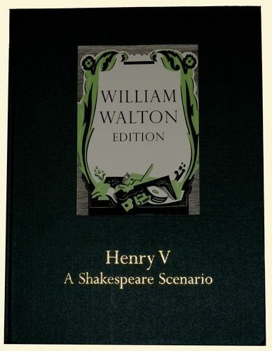 Henry V - A Shakespeare Scenario: Full score (William Walton Edition) (9780193385313) by Christopher Palmer