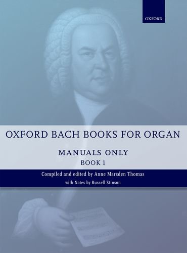 Manuals only vol.1 :for organ (manualiter): Johann Sebastian Bach