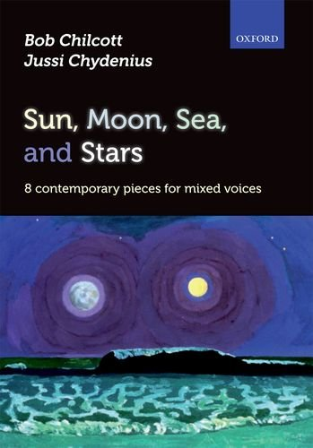 9780193388147: Sun, Moon, Sea, and Stars: 8 contemporary pieces for mixed voices