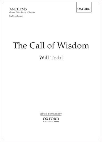 9780193390317: The Call of Wisdom: SATB vocal score
