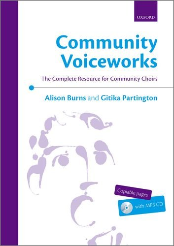 9780193390799: Community Voiceworks: The Complete Resource for Community Choirs