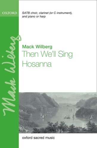 9780193391741: Then We'll Sing Hosanna: Vocal score