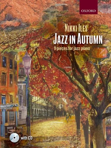9780193394650: Jazz in Autumn + CD: Nine pieces for jazz piano (Nikki Iles Jazz series)