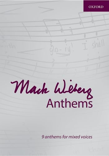9780193398191: Mack Wilberg Anthems: 9 anthems for mixed voices (Composer Anthem Collections)