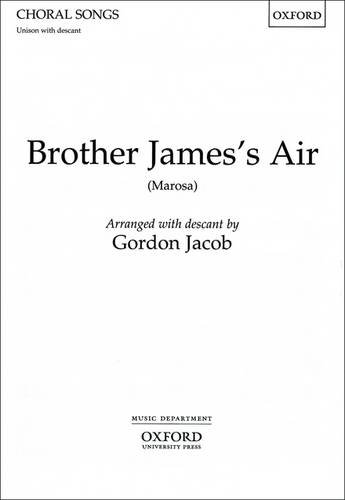 9780193401969: Brother James's Air: Unison vocal score