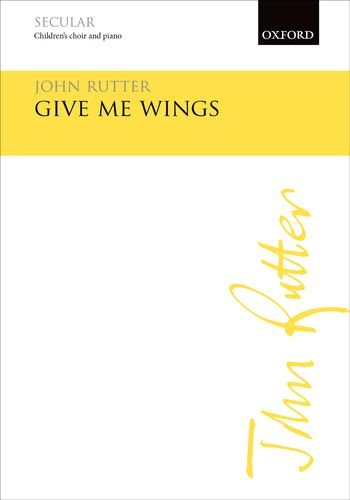 9780193402829: Give me wings: Vocal score
