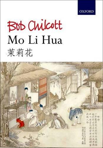 9780193404212: Mo Li Hua (Jasmine): Vocal score