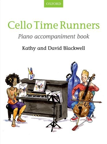 9780193404427: Cello Time Runners Piano Accompaniment Book