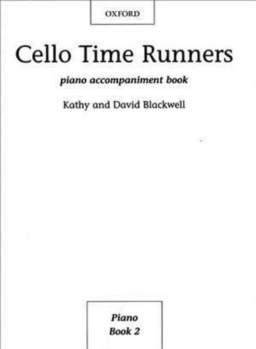 9780193404427: Cello Time Runners Piano Accompaniment Book